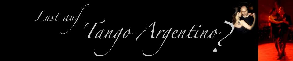 Lust auf Tango Argentino und Lust auf Tango Lernen mit Patrizia und Michael von tango X